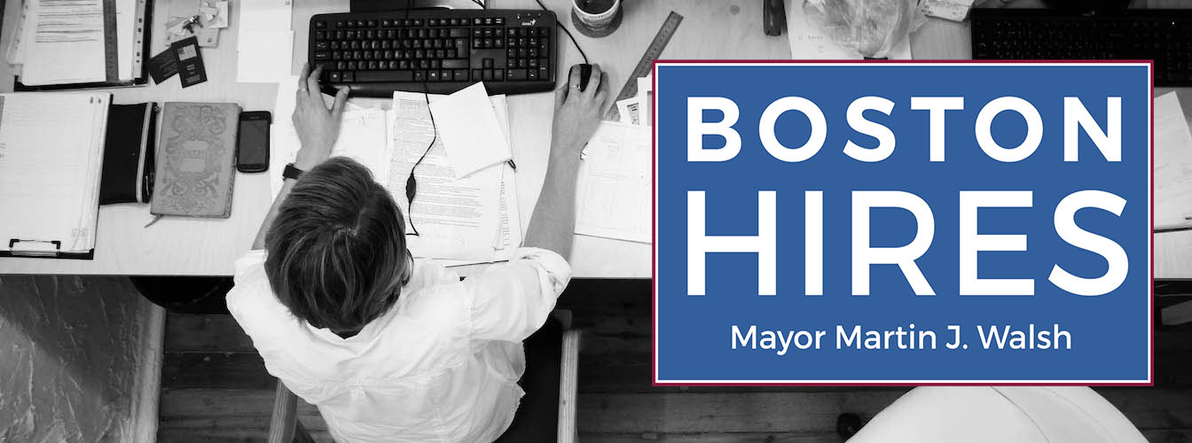 BostonHires Campaign Aims to Place 20,000 Residents in Good Jobs by 2022