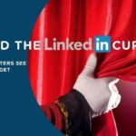 Behind the LinkedIn Curtain: What Recruiters See and How to Get Noticed