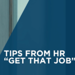 """Tips from HR """"Get That Job"""""""