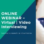 Virtual/Video Interviewing