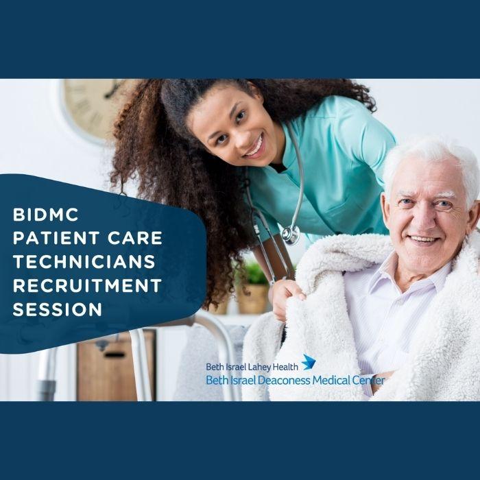 BIDMC Patient Care Technician Recruitment Session
