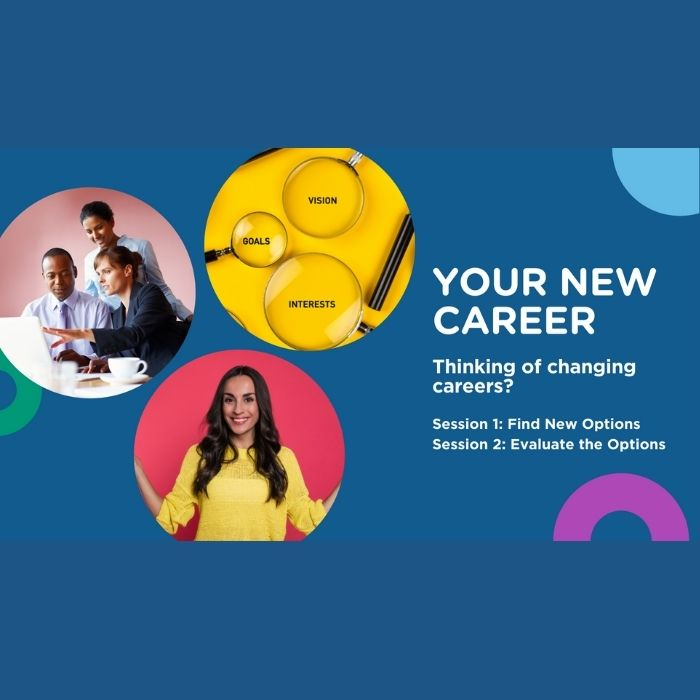 Your New Career – Session 1: Find New Options (2.0)